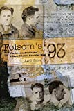 Folsom's 93: The Lives and Crimes of Folsom Prison's Executed Men