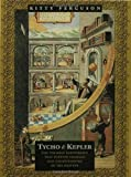 THE NOBLEMAN AND HIS HOUSEDOG. Tycho Brahe and Johannes Kepler: The Strange Partnership that revolutionised Science. by Kitty Ferguson (2002-01-01)