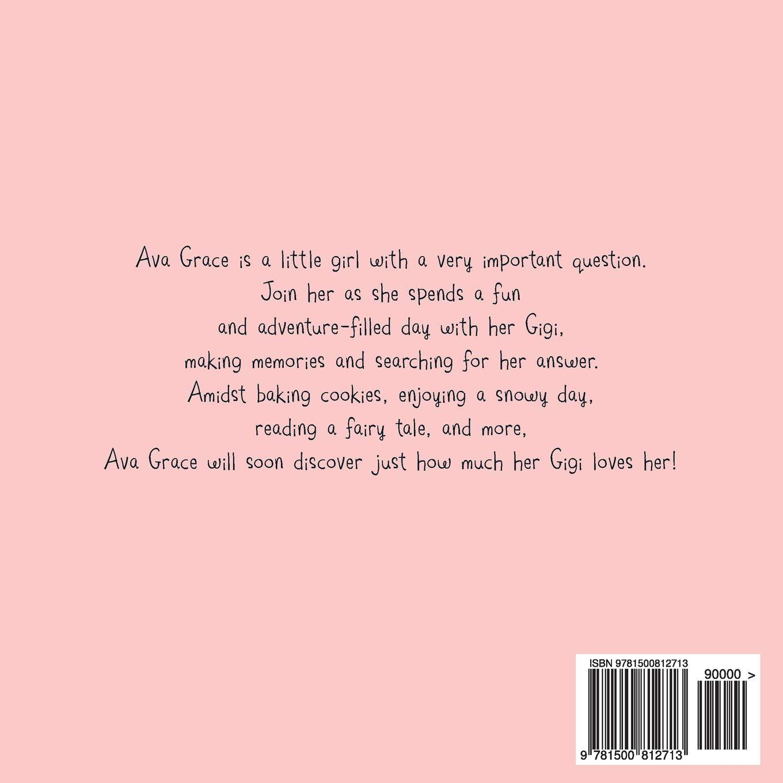 80bbfeb52 Amazon.com: Gigi, Do You Love Me? (9781500812713): Georgann French, Hannah  Brooker: Books