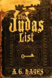 The Judas List, A. G. Hayes, 0985250674