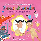 Princess Mirror-Belle and the Dragon Pox | Julia Donaldson