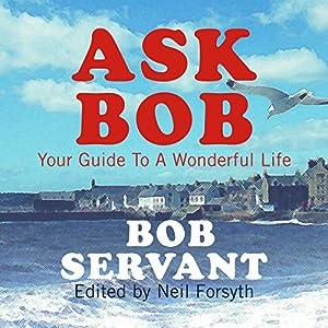 Ask Bob Audiobook