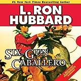 Bargain Audio Book - Six Gun Caballero