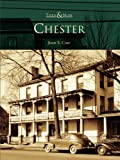 Chester by John S. Case front cover
