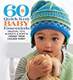 60 Quick Knit Baby Essentials: Sweaters, Toys, Blankets, & More in Cherub™ from Cascade Yarns® (60 Quick Knits Collection)