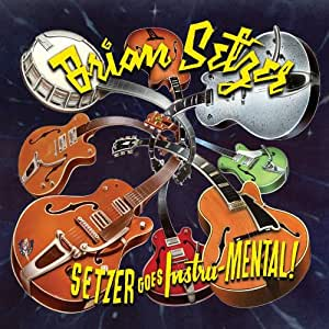 Setzer Goes Instru-MENTAL!