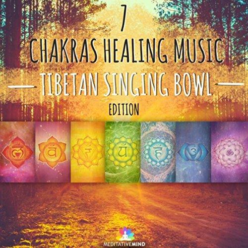 7 Chakras Healing Music (Tibetan Singing Bowl Edition) (Singing Bowls Music)