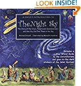 #9: Child's Introduction to the Night Sky: The Story of the Stars, Planets, and Constellations--and How You Can Find Them in the Sky