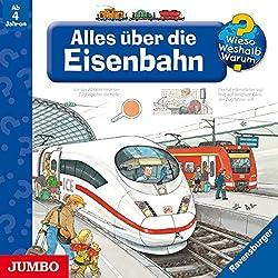 Alles über die Eisenbahn (Wieso? Weshalb? Warum?)