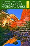 Search : A Complete Guide to the Grand Circle National Parks: Covering Zion, Bryce Canyon, Capitol Reef, Arches, Canyonlands, Mesa Verde, and Grand Canyon National Parks