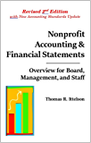 Nonprofit Accounting & Financial Statements : Overview for Board, Management, and Staff