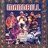 Live at Montreux 2002 by Mandrill