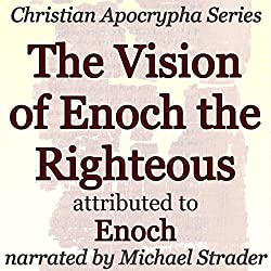 The Vision of Enoch the Righteous