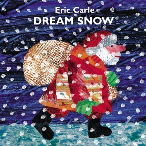Dream Snow by Eric Carle (Jan 23 2002)