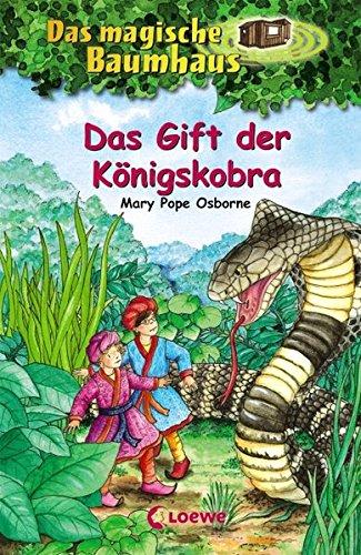Das magische Baumhaus – Das Gift der Königskobra: Band 43