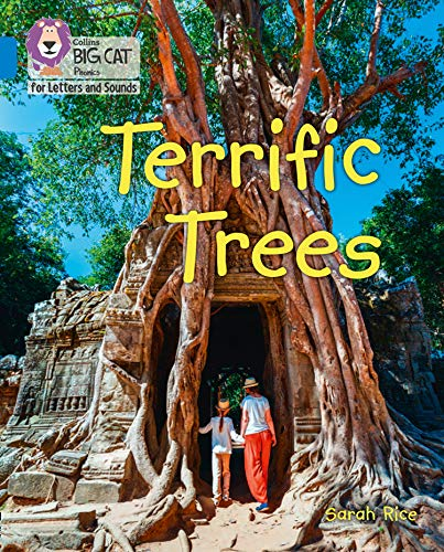 Collins Big Cat Phonics for Letters and Sounds – Terrific Trees: Band 4/Blue