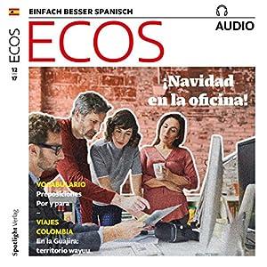 Ecos Audio - Navidad en la oficina. 12/2017 Hörbuch