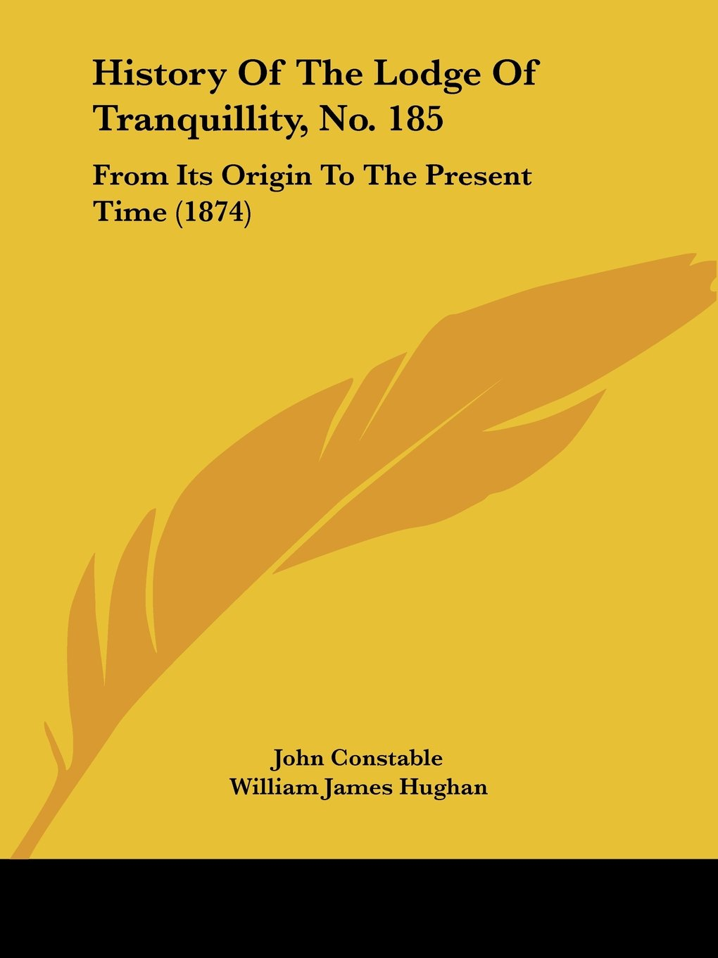 Download History Of The Lodge Of Tranquillity, No. 185: From Its Origin To The Present Time (1874) pdf