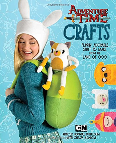 Adventure Time Crafts: Flippin' Adorable Stuff to Make from the Land of Ooo (Toddler Halloween Crafts Ideas)