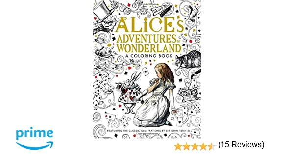 Alice\'s Adventures in Wonderland: A Coloring Book Classic Coloring ...