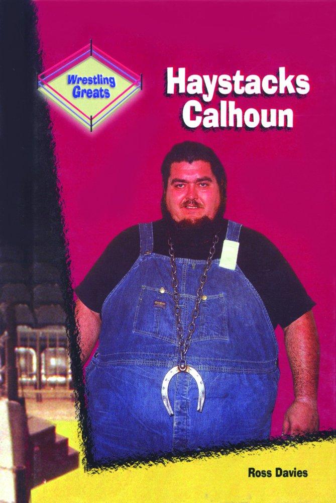 Download Haystacks Calhoun (Wrestling Greats) pdf