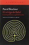 El vértigo de Babel: Cosmopolitismo y globalización (Cuadernos del Acantilado)