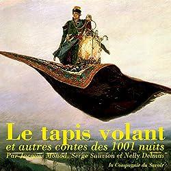 Le tapis volant et autres contes des 1001 nuits