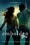 Embolden (Forbidden Book 2)