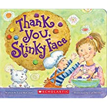 Thank You, Stinky Face