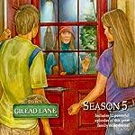Down Gilead Lane, Season 5 |  CBH Ministries