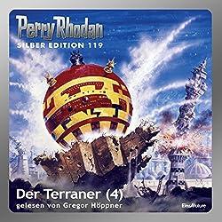 Der Terraner - Teil 4 (Perry Rhodan Silber Edition 119)