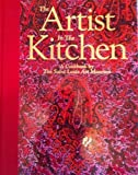 The Artist in the Kitchen, Saint Louis Art Museum Staff, 0891780394