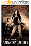 Exposed: Book 4 of A New Life Series