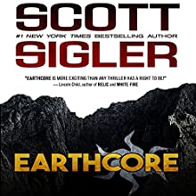 Earthcore Audiobook by Scott Sigler Narrated by Ray Porter