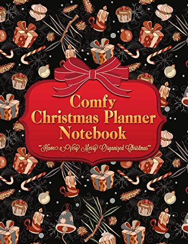 Comfy Christmas Planner Notebook: Get Organized and Stay Stress Free With This Gift Cupcake candy Cane Xmas Holiday Journal