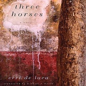 Three Horses Audiobook