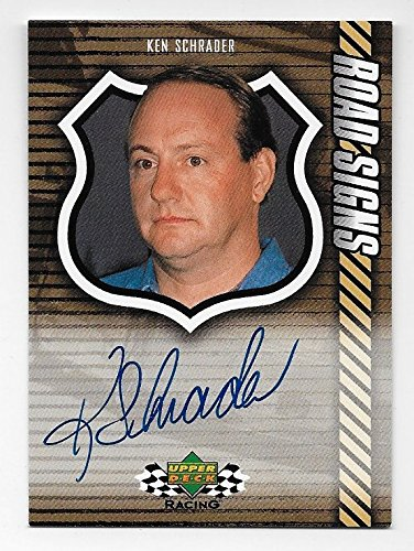 Ken Schrader NASCAR 2000 Upper Deck Road Signs auto #RS-KS Autograph