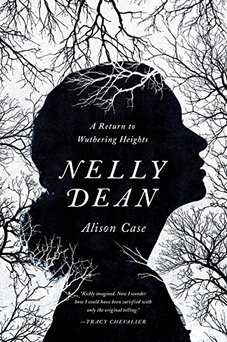 Nelly Dean: A Return to Wuthering Heights