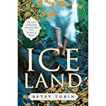 Ice Land | Betsy Tobin