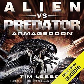 Alien vs  Predator: Armageddon: The Rage War, Book 3 (Audio
