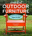Hand-Built Outdoor Furniture: 20 Step-by-Step Projects Anyone Can Build by Timber Press