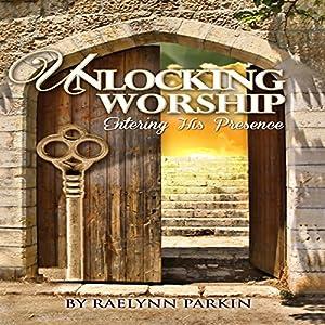 Unlocking Worship Audiobook