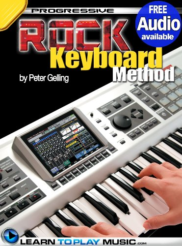 Rock Keyboard Lessons: Teach Yourself How to Play Keyboard (Free Audio Available) (Progressive Rock Keyboard)