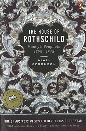 the-house-of-rothschild-volume-1-moneys-prophets-1798-1848