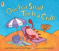One Is A Snail Ten Is A Crab: A Counting By Feet