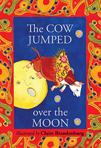 The Cow Jumped over the Moon (Xist Children's Books) (Cow Jumped Over The Moon Nursery Rhyme)