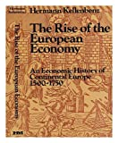 The Rise of the European Economy, Hermann Kellenbenz, 0841902739