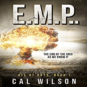 E.M.P.: The End of the Grid as We Know It Audiobook