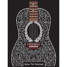 Guitar Tab Notebook: Blank Sheet Music for Guitar: Tablature, Guitar Chord and Standard Staff Manuscript Paper