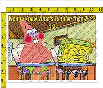 Spongebob Wanna Know Whats Funnier Than 24 Personalized Birthday Edible Frosting Image 1 4 Sheet